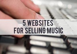Five Websites for Selling Music