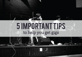 Tips for Getting Gigs