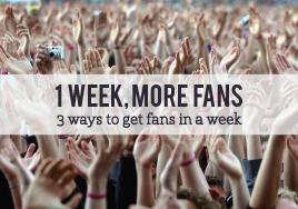 1 Week, More Fans