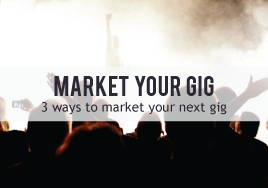 Market Your Gig