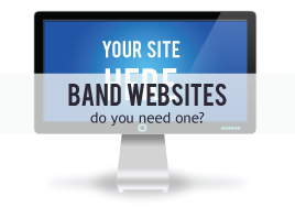 Band Websites: Are They Necessary?