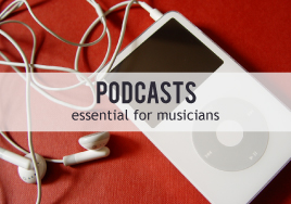 Essential Podcasts for Musicians