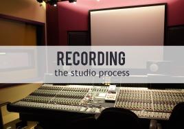 Recording Studios: The Process