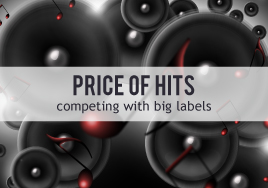 The Price of Hits: Competing with Big Labels