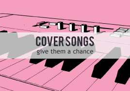 Cover Songs: Give Them a Chance