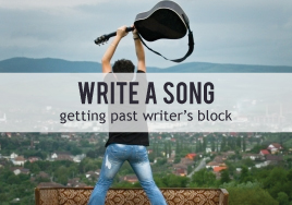 Write a Song: Getting Past Writer's Block