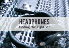 Music Recording Equipment: Finding the Right Headphones