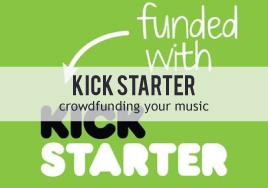 Crowdfunding Your Music with Kickstarter