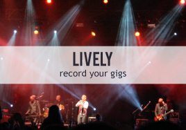 Recording Your Gigs with Lively