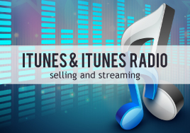 Selling and Streaming Your Music with iTunes and iTunes Radio