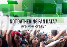 Not Gathering Fan Data? Are you Crazy?