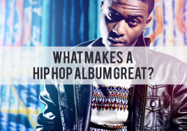 What Makes a Hip Hop Album Great?