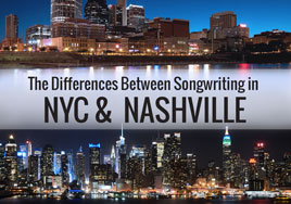 The Differences Between Songwriting in New York City vs Nashville