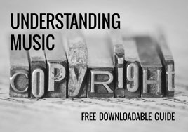 Understanding Music Copyright Downloadable Guide