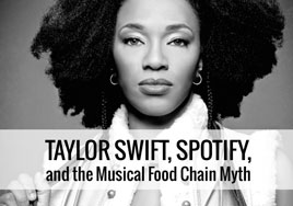 Taylor Swift, Spotify, and the Musical Food Chain Myth